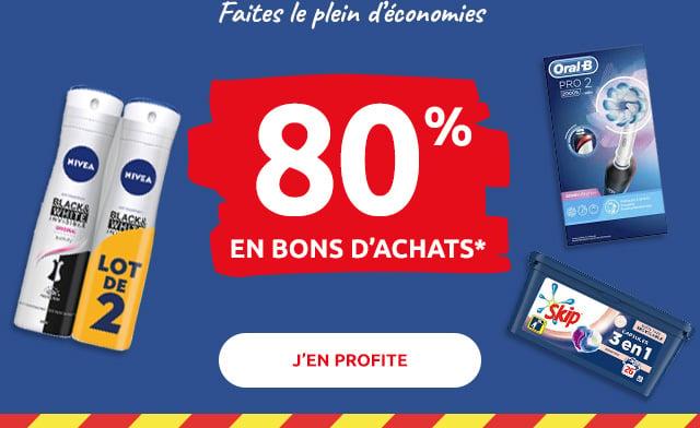 80% EN BONS D'ACHATS