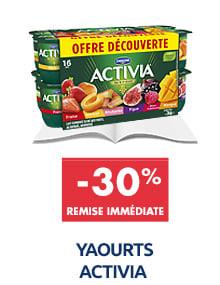 Yaourts assortiment aux fruits activia : -30% de remise immédiate