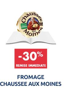 Fromage chaussee aux moines : -30% de remise immédiate