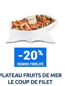Plateau fruits de mer Le Coup de Filet : -20% de remise fidélité