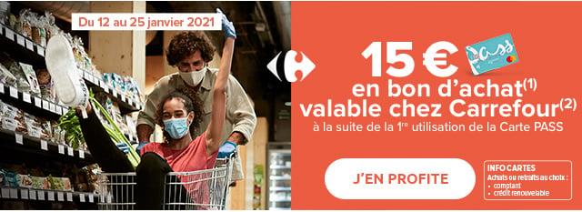 15€ en bon d'achat(1) valable chez Carrefour(2) à la suite de la 1ère utilisation de la Carte Pass